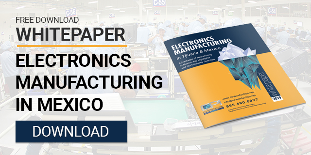 In Focus: Electronics Manufacturing in Mexico, list of manufacturing companies in Mexico, supply chain, logistics and more...