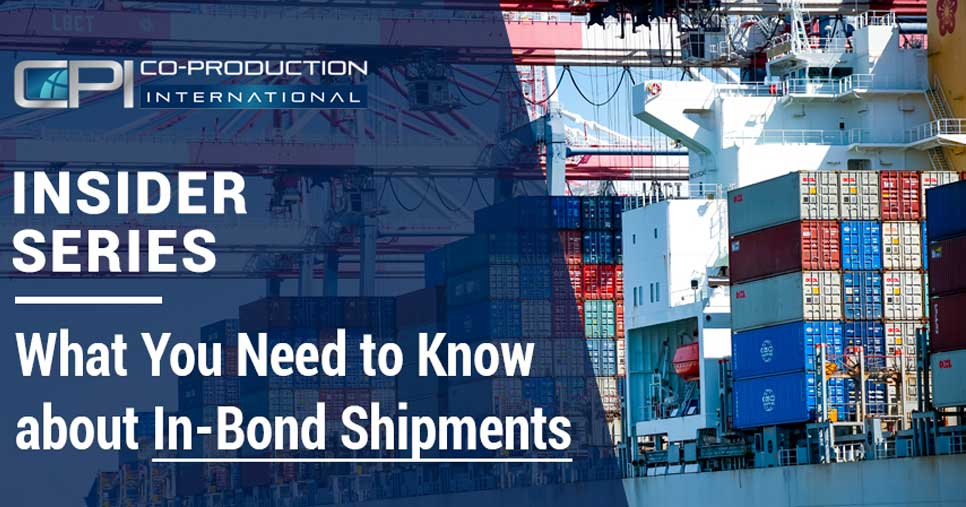 What you Need to Know about In-Bond Shipments to Mexico through the U.S.
