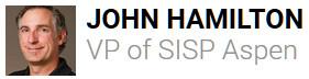 John Hamilton VP of SISP Aspen