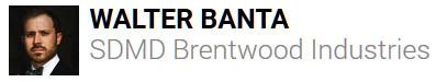 Walter Banta SDMD Brentwood Industries
