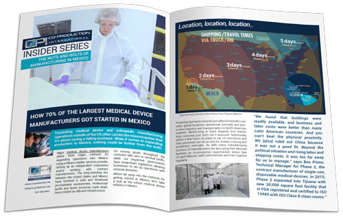 How 70% of the largest Medical Device Manufacturers got started in Mexico.